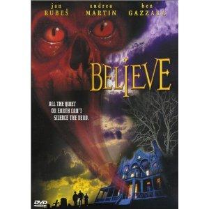 Believe (2001, LionsGate)