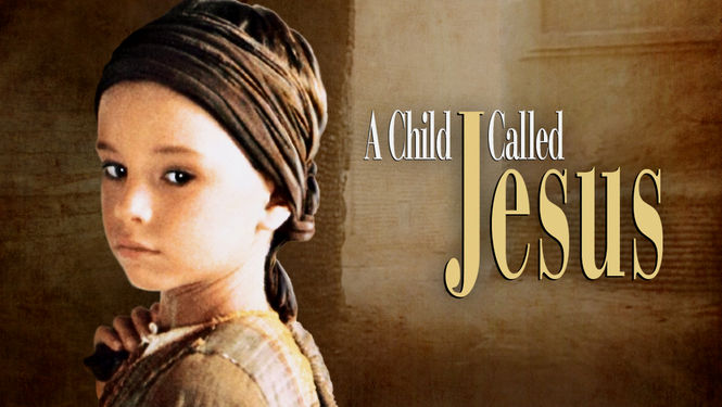 A Child Called Jesus (1987, Silvio Burlusconi Communications)