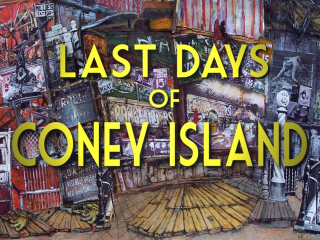 Last Days of Coney Island (2013, Ralph Bakshi)