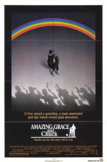 Amazing Grace and Chuck (1987, TriStar Pictures)