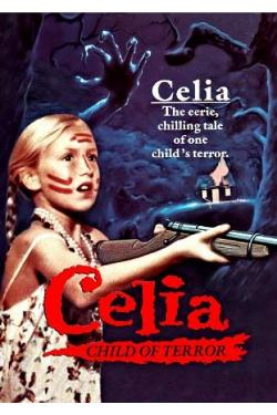 Celia: Child of Terror (1989, Scorpion Releasing)