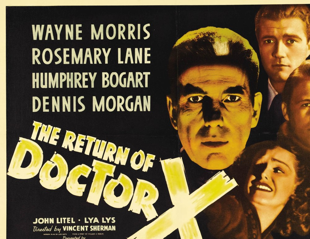 The Return of Doctor X (1939, Warner Bros.)