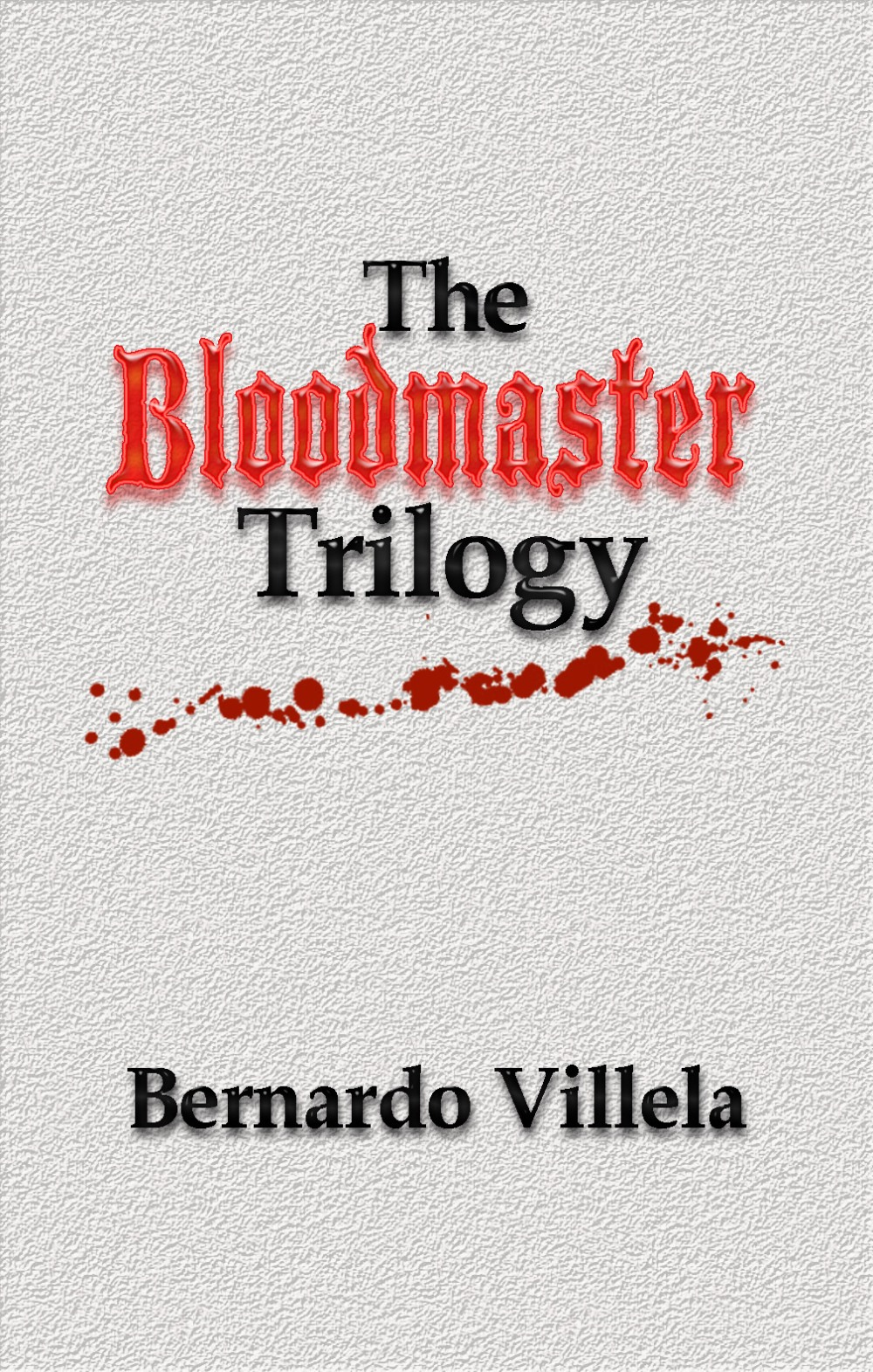 Bloodmaster (David Rosenthal)