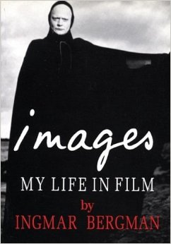 Images: My Life in Film (1995, All Rights Reserved)